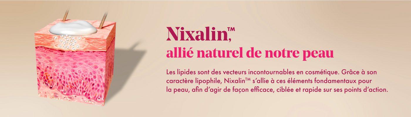 Nixalin, allié naturel de notre peau